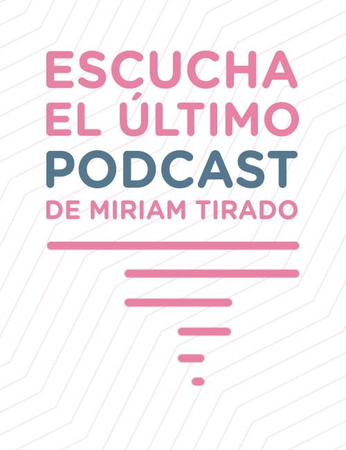 Podcast Míriam Tirado
