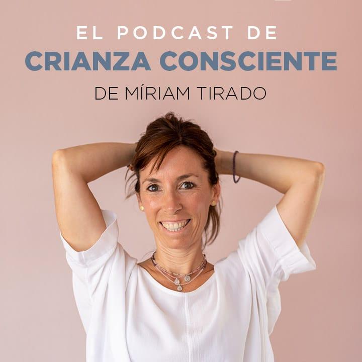 Podcast Crianza Consciente