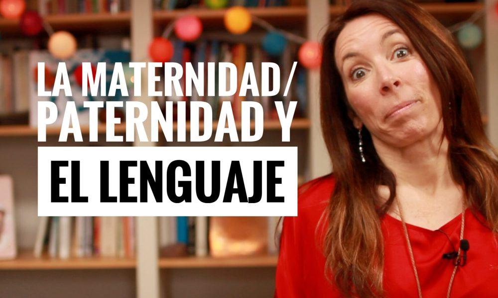 la maternidad y el lenguaje