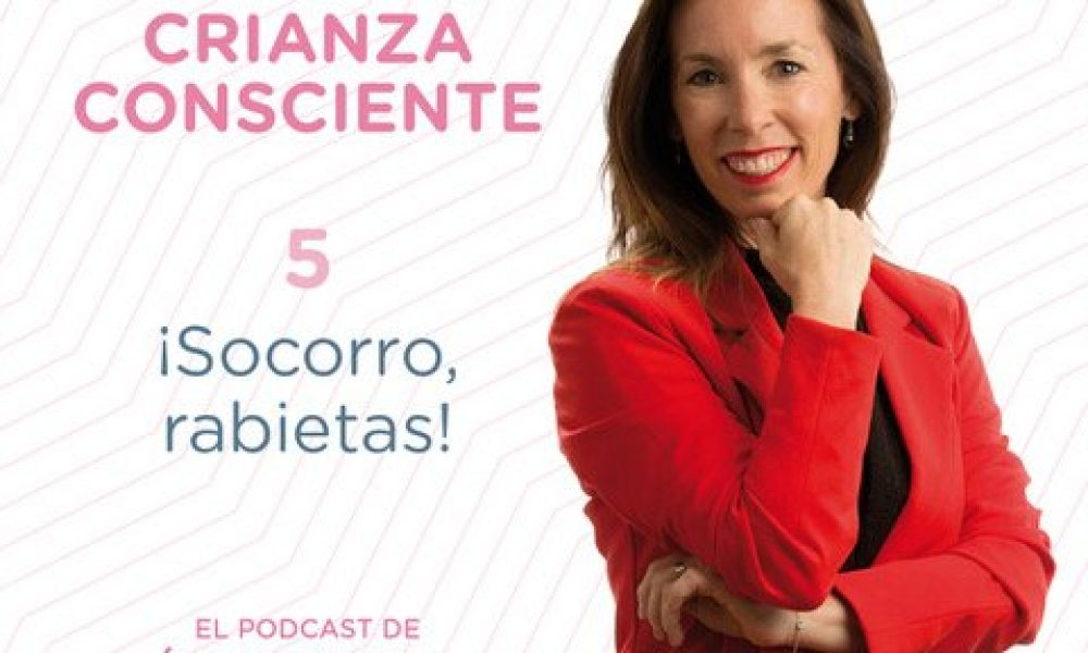 PODCAST-CRIANZA CONSCIENTE-ENERO