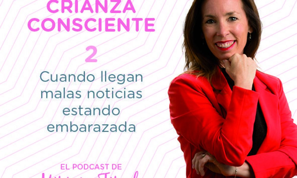 PODCAST-CRIANZA CONSCIENTE6