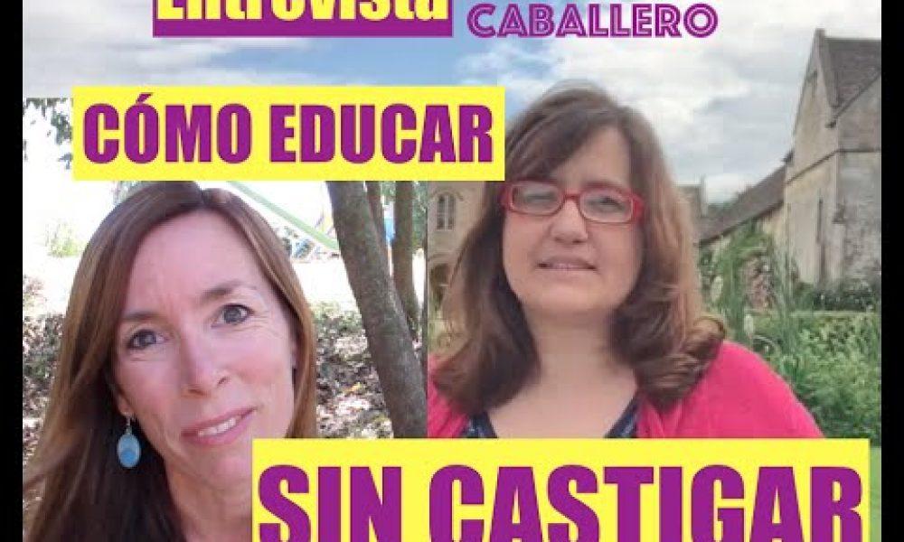 Entrevista a Azucena Caballero: educar sense castigar